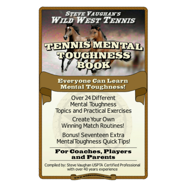 Wild West Tennis Mental Toughness