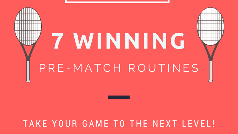 7 Winning Pre-Match Routines