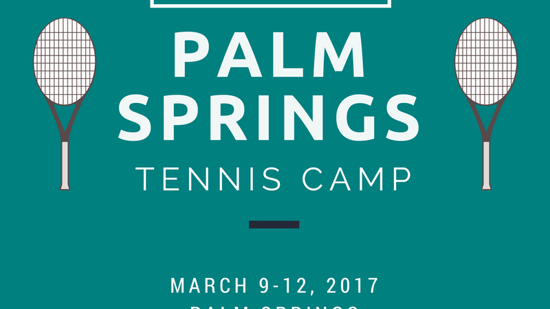 Up Next: Palm Springs Tennis Camp